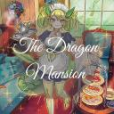 The Dragon Mansion
